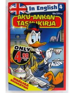Aku Ankan taskukirja In English 4 - Finnish Donald Duck in English